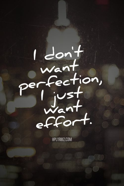 Hard to do when raised by a woman who expected  perfection and nothing less.                 Hopefully effort leads to a result