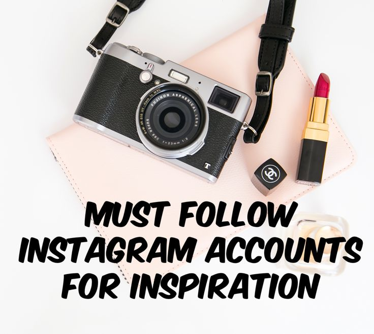 Must Follow Instagram Accounts For Inspiration.