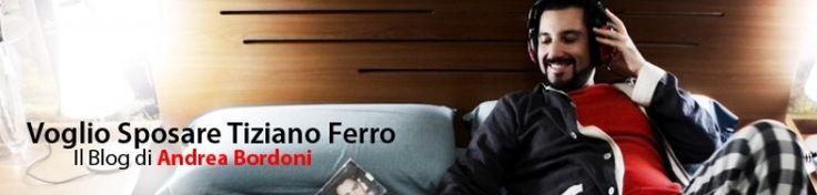 voglio sposare tiziano ferro (www.vogliosposaretizianoferro.it) #festpolitica
