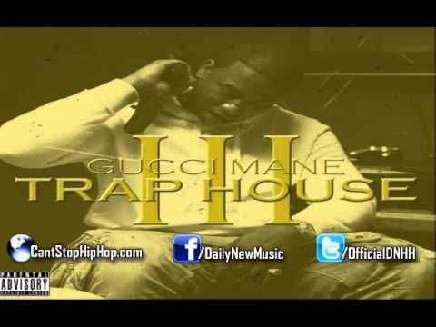 Gucci Mane - Trap House 3 (Feat. Rick Ross)