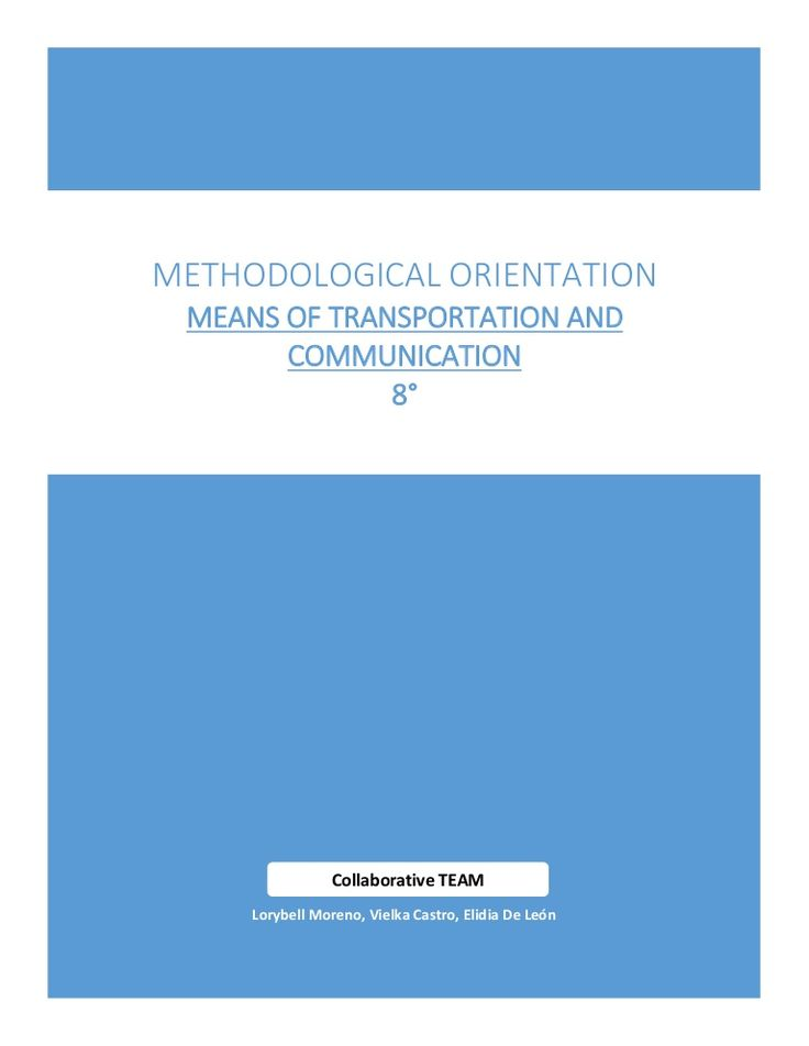 Methodological orientation (Means of communication and Transportation) by Loly Lavigne Cyrus via slideshare