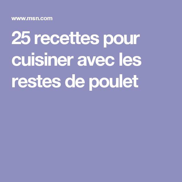 les 25 meilleures id 233 es de la cat 233 gorie recettes de restes de poulet sur repas de