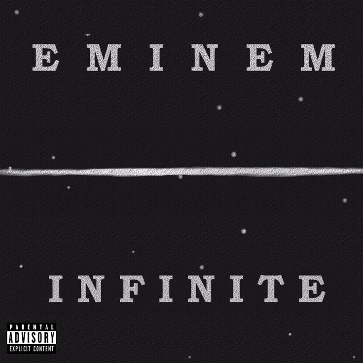 Eminem — Infinite (Nov 12 1996)