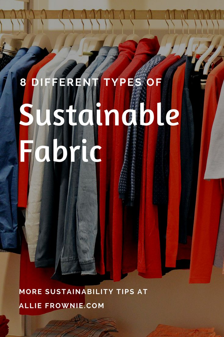 8 Different Types of Sustainable Fabric