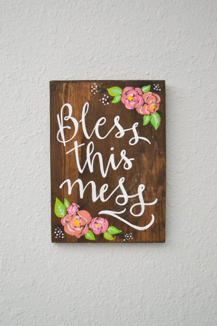 New to ShopWitty on Etsy: Bless This Mess Wooden Sign Floral Sign Handpainted Sign Handlettered Sign Lettered Wood Sign Home Decor Floral Wall Art Mess Quote (22.00 USD)