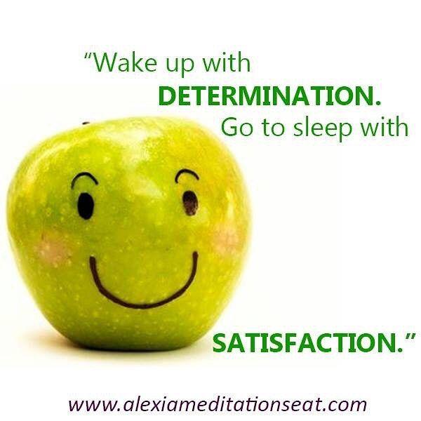 """Wake up with determination. Go to sleep with satisfaction."" #relax #meditation #yoga #pilates #determination #satisfaction #happy #sunday #friends #yogini #gallery #everyday #tattoo #newyork #balance #sleep #running #smile #om #fantastic #usa #miami #california #decoration #respect #familiy #boyfriend #girlpower #girlfriend #positive"