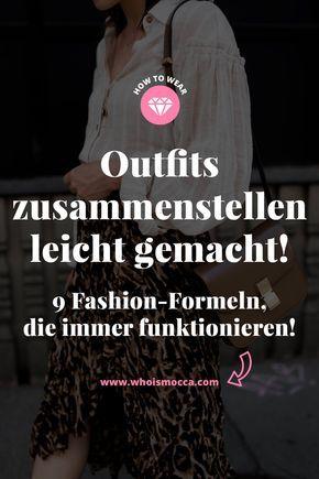 Outfits zusammenstellen leicht gemacht: 9 Fashion-Formeln, die immer funktionieren! – Miriam Mettchen