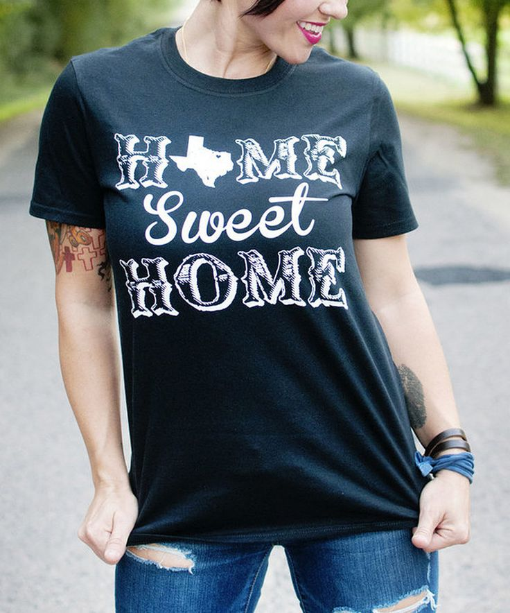 Look at this Ruby's Rubbish Black 'Home Sweet Home' Texas Tee on #zulily today!