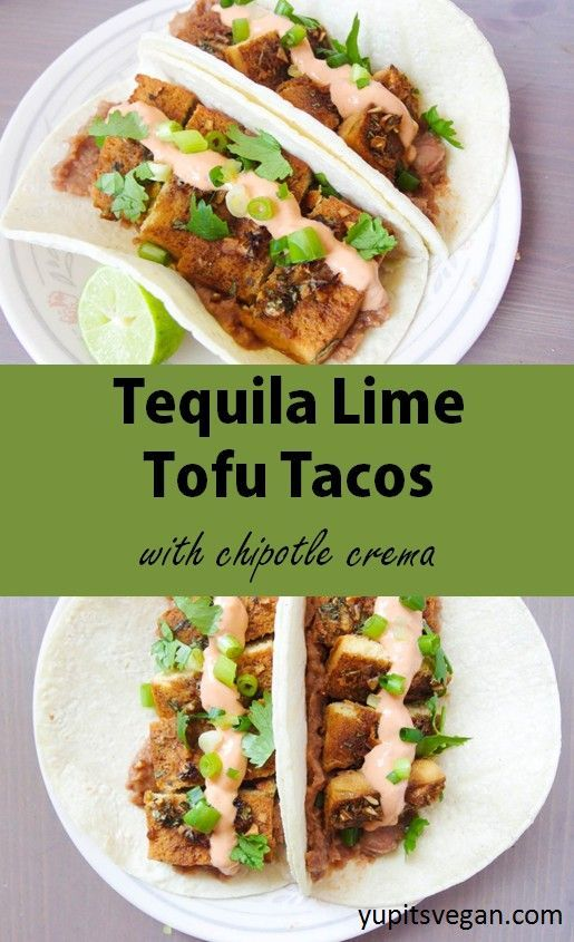 Tequila Lime Baked Tofu Tacos | Tofu is marinated in a sweet and savory tequila lime sauce and then baked to perfection, and served up in tacos with #vegan chipotle crema.