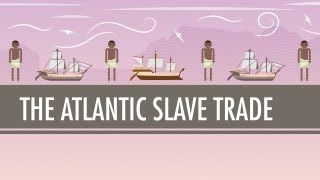 The Atlantic Slave Trade: Crash Course World History #24, via YouTube.  Use with freshman in conjunction with summer read
