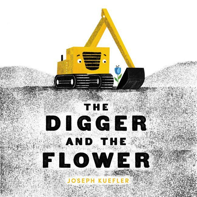 Often new life needs more protection than is offered by Mother Nature.  The Digger And The Flower (Balzer + Bray, an imprint of HarperCollinsPublishers, January 23, 2018) written and illustrated by Joseph Kuefler tells the story of a machine that discovers a calling far more important than that for which he is designed.