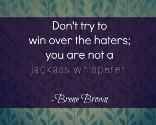 haters | trolls | you are better | don't pay attention | move on | be you | ignore negativity | focus on your goals | goal oriented | do it for you