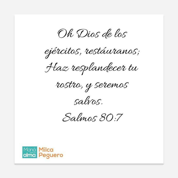 """""""El #ManáBíblicodelDía está en Salmos 80:7: Oh Dios de los ejércitos, restáuranos; Haz resplandecer tu rostro, y seremos salvos.  #ManaParaElAlma #Biblia…"""""""