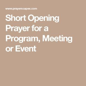 Short Opening Prayer for a Program, Meeting or Event