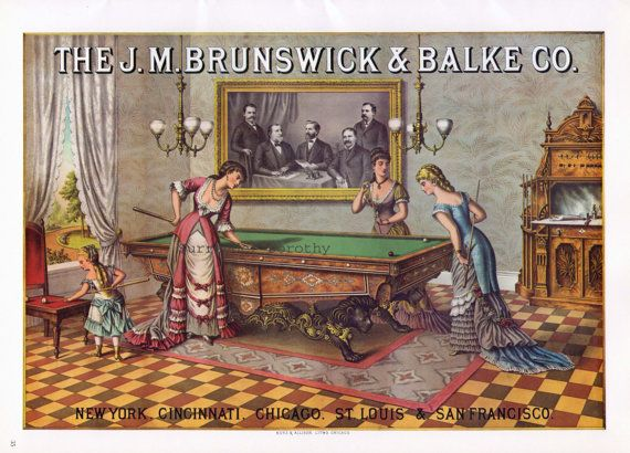 How about this vintage Brunswick Pool Table poster for your rec room? Of course, you should have a Brunswick table to accompany it. And we have a fine selection of those.