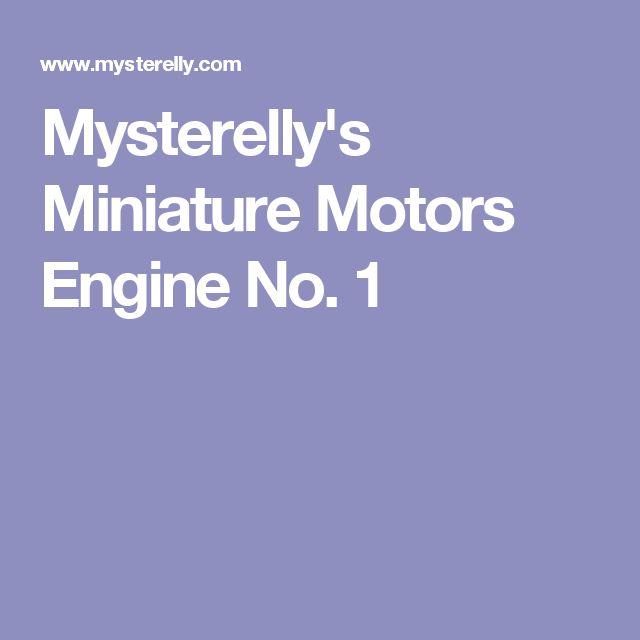 Mysterelly's Miniature Motors Engine No. 1