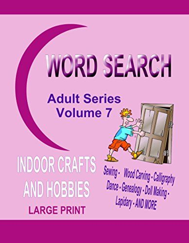 Word Search Adult Series Volume 7: Indoor Crafts and Hobbies by Kaye Dennan http://www.amazon.com/dp/B00T9HKVAY/ref=cm_sw_r_pi_dp_9EOvwb0MEGVZ9 - Word Search Book Volume 7, offers puzzles on a variety of topics on indoor hobbies and crafts that so many of us like to enjoy. There is no end of fun here.