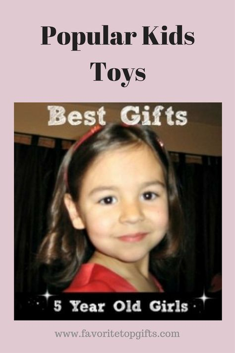 Gifts 5 year old girls - Popular kids toys