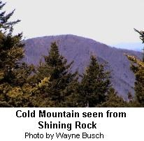 Cold Mountain in Pisgah National Forest NC. Same Cold Mt. That inspired the movie.
