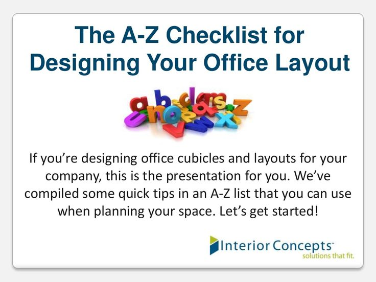 The A-Z Guide for Designing Your Office Cubicles & Layout by Interior Concepts via slideshare