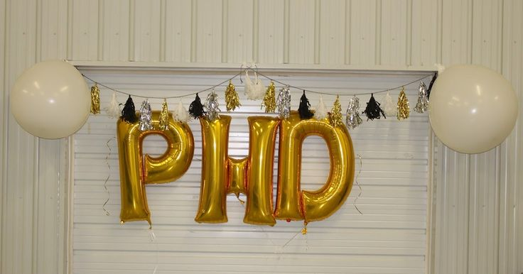 When I defend my PhD, my friends/loved ones better come correct with these gold balloons. IJS.  (and that h should be lower cased)