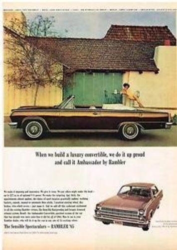 """1965 Dodge Rambler Magazine Ad- """"When we build a luxury convertible, we do it up proud and call it Ambassador by Rambler"""""""