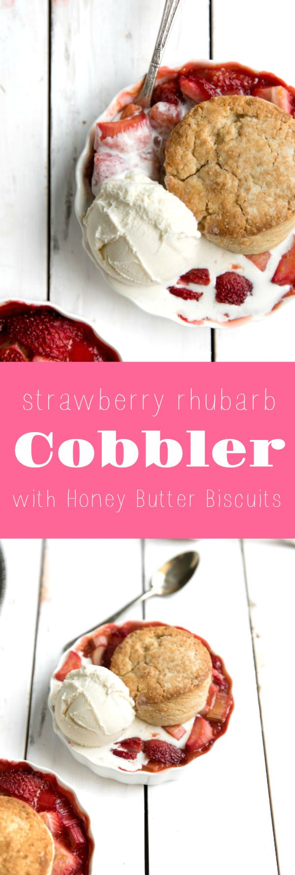 Strawberry Rhubarb Cobbler with Honey Butter Biscuits via @theforkedspoon #dessert #cobbler #rhubarb #pie #strawberry #theforkedspoon via @theforkedspoon
