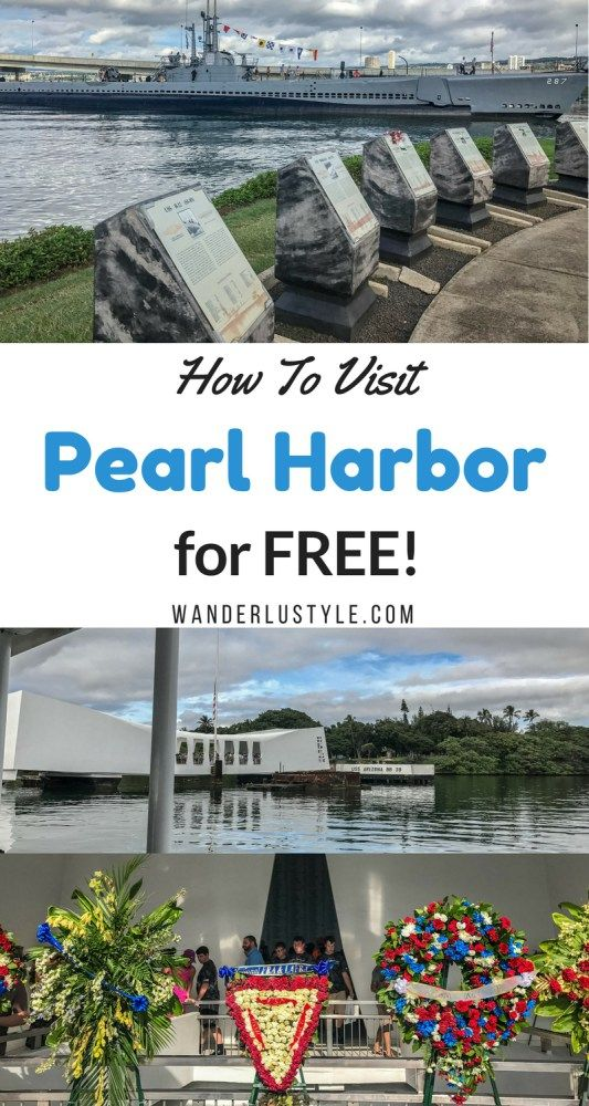 Find out how you can visit Pearl Harbor for Free!   Wanderlustyle.com
