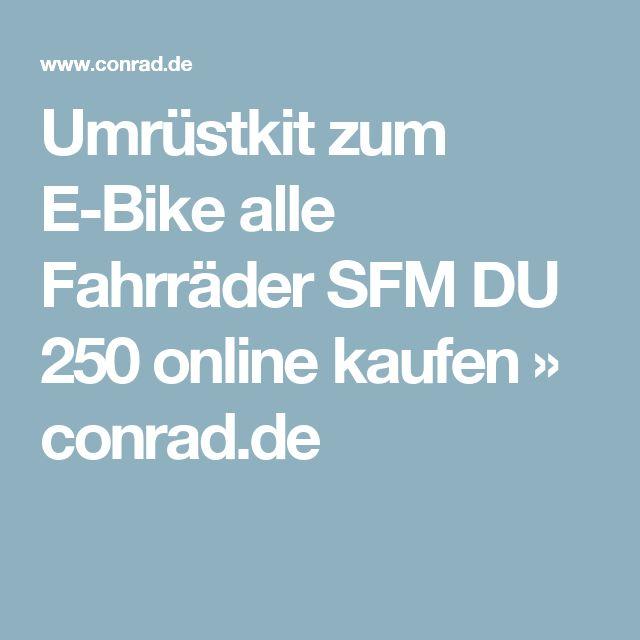 Umrüstkit zum E-Bike alle Fahrräder SFM DU 250 online kaufen » conrad.de