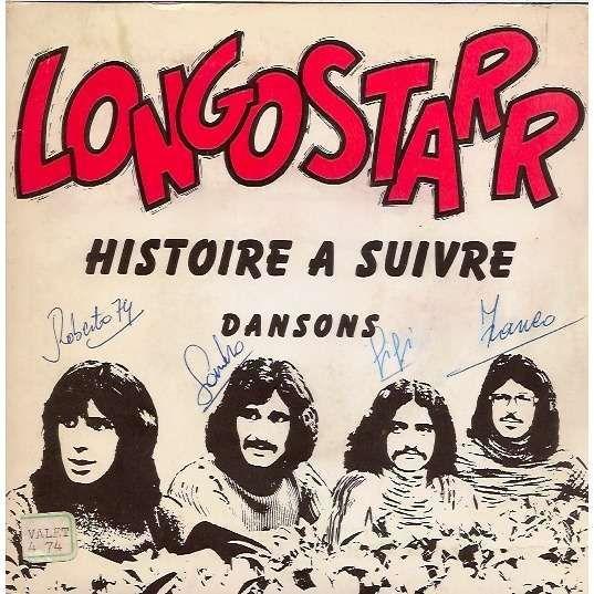 LONGOSTARR HISTOIRE A SUIVRE / DANSONS 45T (SP 2 titres)
