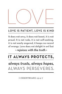 Love is patient love is kind (tattoo idea- just first 6 words & bible reference)