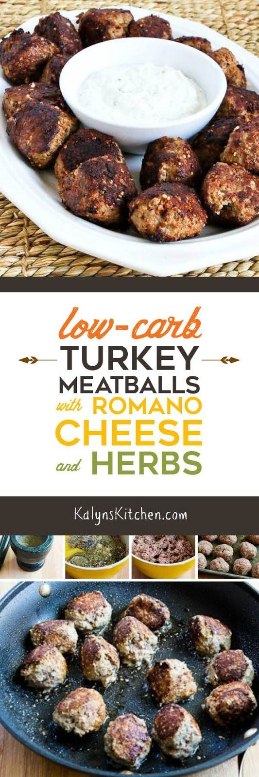 Low-Carb Turkey Meatballs with Romano Cheese and Herbs are also gluten-free and South Beach Diet Phase One, and they're delicious! [found on KalynsKitchen.com]