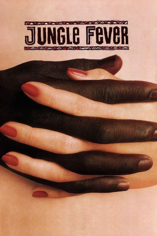"""""""Jungle Fever"""" directed by Spike Lee. Just a stunning poster, in my opinion."""