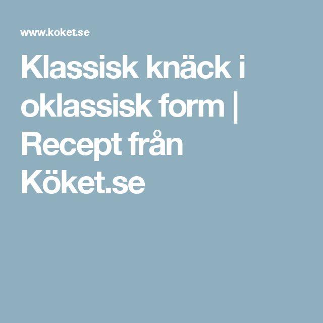 Klassisk knäck i oklassisk form | Recept från Köket.se