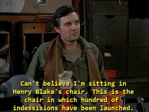 Henry Blake's chair.