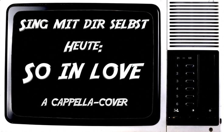 So (much) in love - A Capella-Cover   Sing mit Dir selbst #02   Hue Lewi...