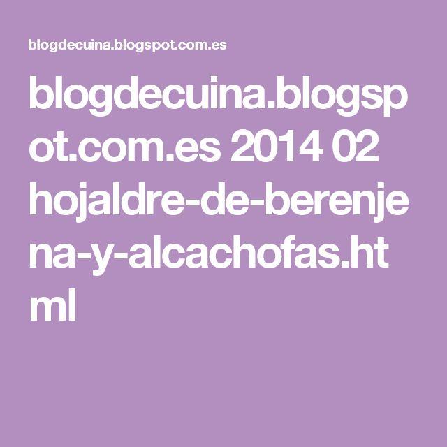blogdecuina.blogspot.com.es 2014 02 hojaldre-de-berenjena-y-alcachofas.html