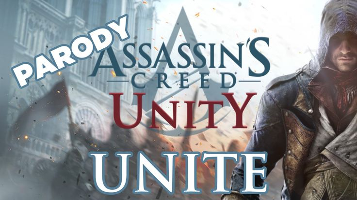 ♪ 'Unite' - Assassin's Creed Unity Song - (Parody of Bastille Pompeii) O...