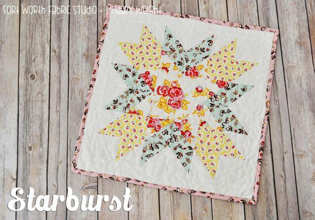@ Fort Worth Fabric Studio: Starburst Mini Quilt - free pattern& tutorial
