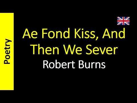 Ae Fond Kiss And Then We Sever Robert Burns Poem Poema