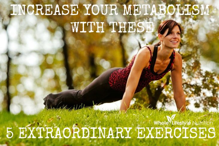 INCREASE YOUR METABOLISM | WHOLELIFESTYLENUTRITION.COM