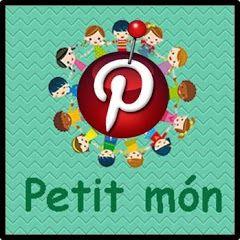 """EL  PINTEREST  DE  """"Petit món"""""""