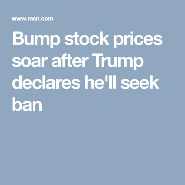 Bump stock prices soar after Trump declares he'll seek ban