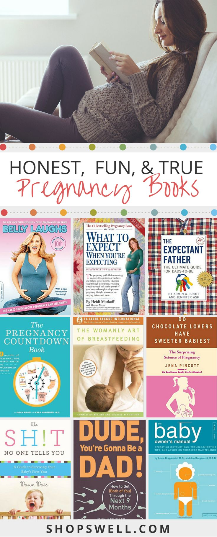 15 pregnancy books with real world advice for the first time mom and dad.