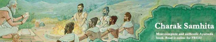 Charaka Samhita - the basic text that all Ayurvedic Doctors refer to