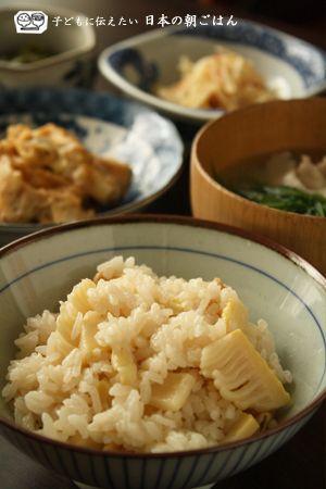 朝ごはん(和食の献立):筍ごはん、筍の天ぷらの卵とじ、姫皮の梅 ...
