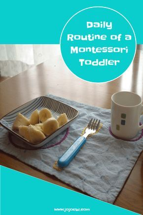 Daily Routine of a Montessori Toddler At Home