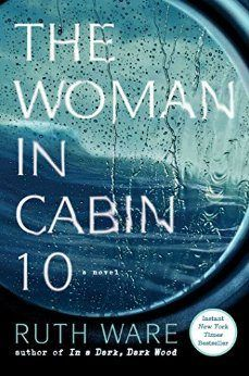 11 books to read if you love thrillers, including The Woman in Cabin 10 by Ruth Ware.