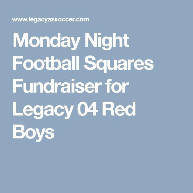 Monday Night Football Squares Fundraiser for Legacy 04 Red Boys