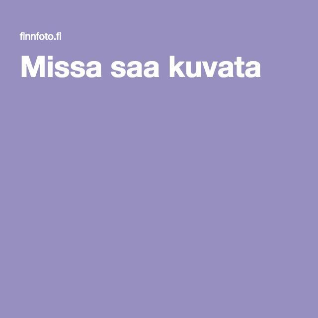 Missa saa kuvata - finnfoto.fi tiedostot 2007.